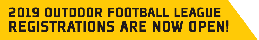 2019 Outdoor Football League - registrations now open!